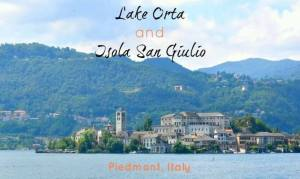 Italian Lakes with the Family: Orta, the Alps meet Heaven