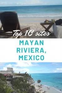 Top 10 sites in Maya Riviera Mexico, best things in Maya Riviera, What to do in Cancun, Best sites in Mexico, Top sites in Cancun #Cancun #Mexico #PlayaDelCarmen #Tulum #MayaRiviera #TheTopTenTraveler