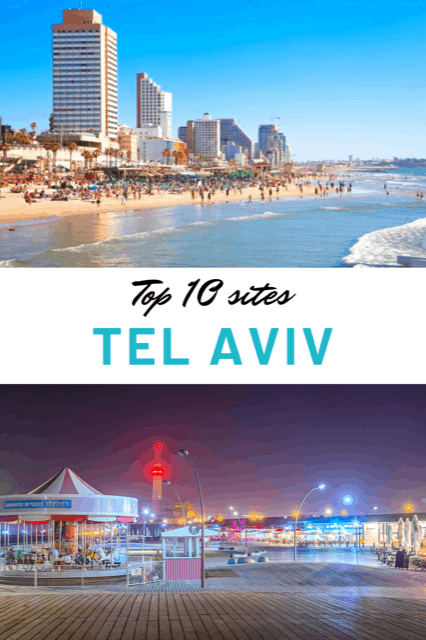 Top 10 sites in Tel Aviv, what to do in Tel aviv, Best things in Tel Aviv, Sites of Tel Aviv #TelAviv #TravelIsrael #Israel #TheTopTenTraveler