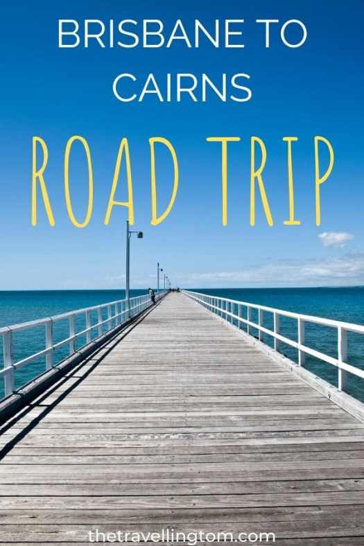 Brisbane To Cairns Road Trip (8 Day Itinerary + TIPS!) | The Travelling Tom