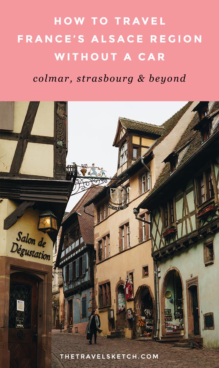 Visiting Colmar Strasbourg without a Car Alsace Public