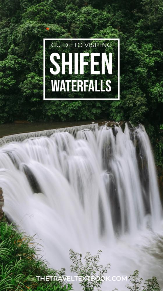 Shifen Waterfalls Guide Pinterest