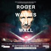 """Roger Waters sparge """"The Wall"""" la Cinema City"""