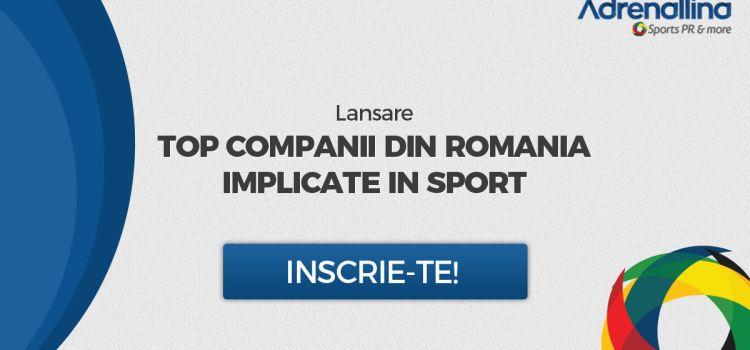 Se lansează în premierăstudiul TOP Companii din Româniaimplicate în sport!