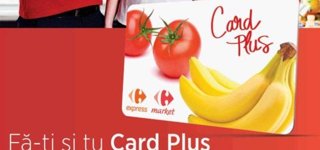 Carrefour lansează Card Pluspentru clienţii supermarketurilor din 22 de orașe