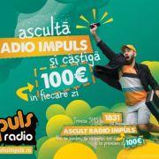 Ascuta Radio Impuls si castiga, pe loc, 100 de Euro!
