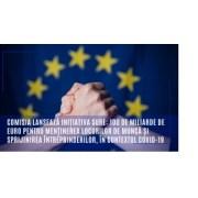 100 de miliarde de euro pentru menținerea locurilor de muncă și sprijinirea întreprinderilor, în contextul COVID-19
