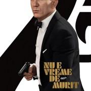 No Time to Die. Bond revine, așteptarea ia sfârșit!