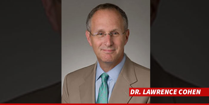 Dr. Lawrence Cohen [Photo Credit: TMZ]
