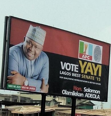 Solomon Olamilekan Adeola's campaign billboard in Lagos (Photo Credit: News Punch)