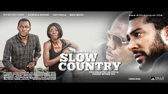 Slow Country Nigerian MOvies The Trent
