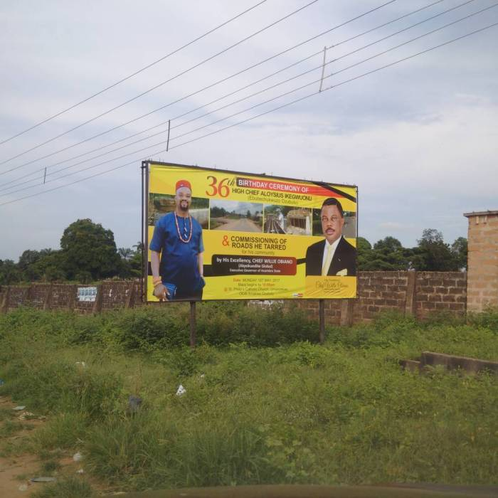 A billboard with Governor Willie Obiano and High Chief Ikegwuonu Anambra