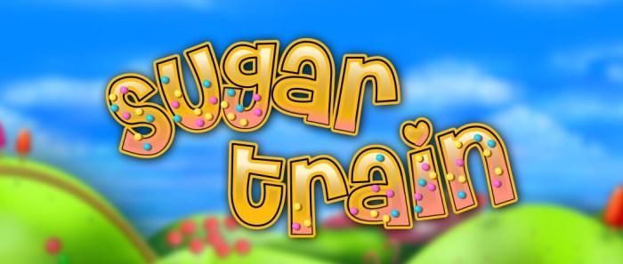 Sugar Train Tips
