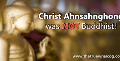 Although there are many rumors out there that claim Christ Ahnsahnghong was Buddhist, this is a false rumor that has no evidence. Click and see for yourself