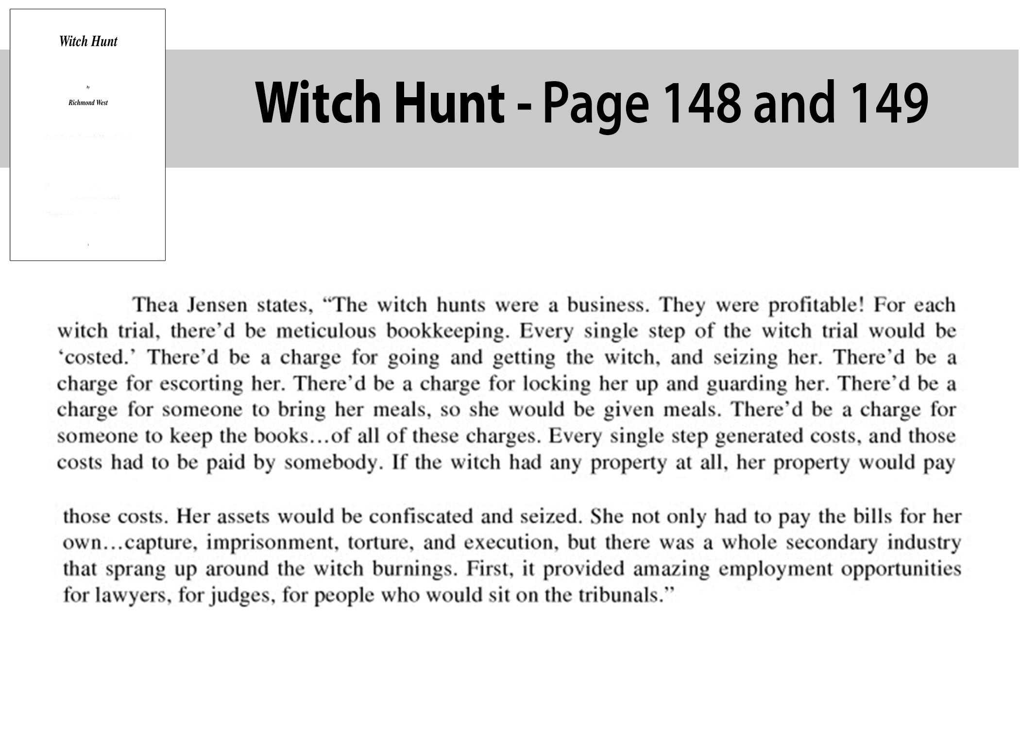 Witch Hunt - Was a profitable business