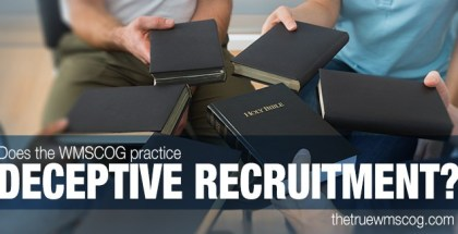 Does the WMSCOG Practice Deceptive Recruitment?
