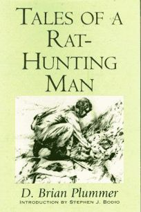 Tales of a Rat-Hunting Man