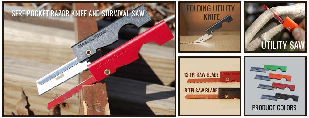 Dermasafe ultralight knives and saws.