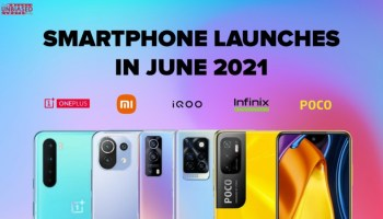 Smartphones launching in the month of June