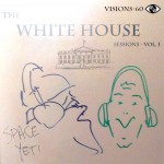 Episode 60 – The White House Sessions: Volume 1