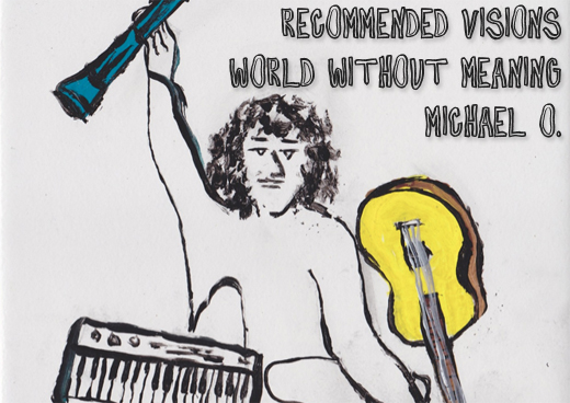 Michael O. - World Without Meaning