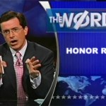 Tonight's Word: Honor Roll – Paying Respect to The Colbert Report