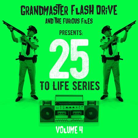 Grandmaster Flash Drive 25 To Life Series: Volume 4 (Best Of/Past & Present)