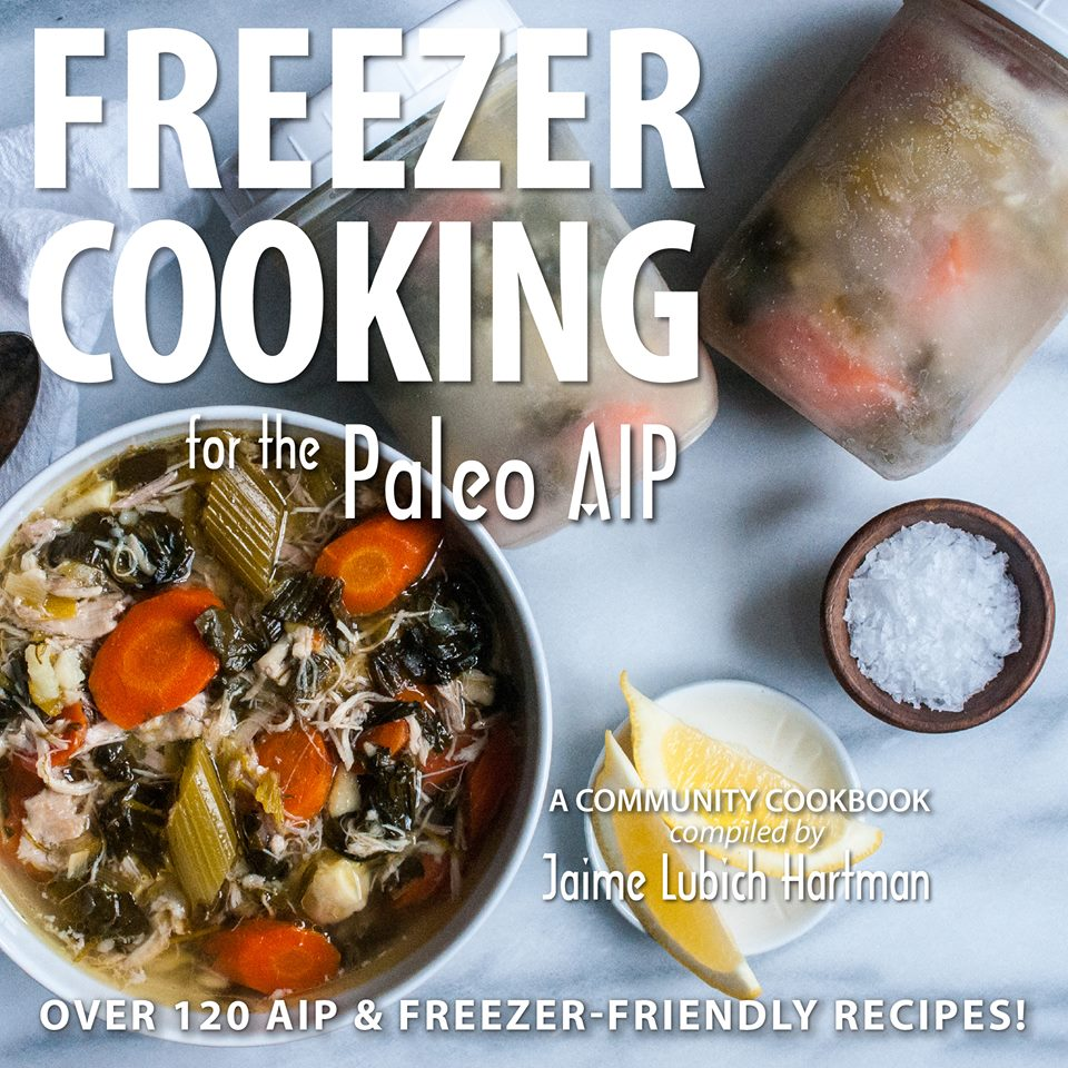 Freezer Cooking for the Paleo AIP