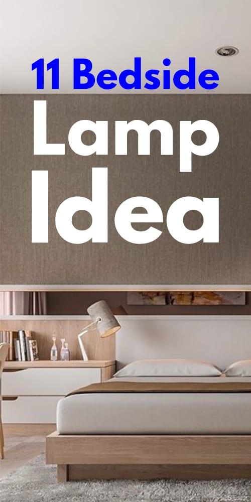 11 Bedside Lamp Idea Photos.