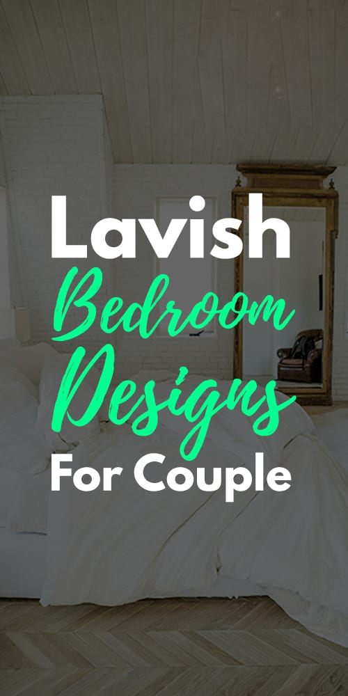 15 Cozy And Lavish Bedroom Designs For Couple
