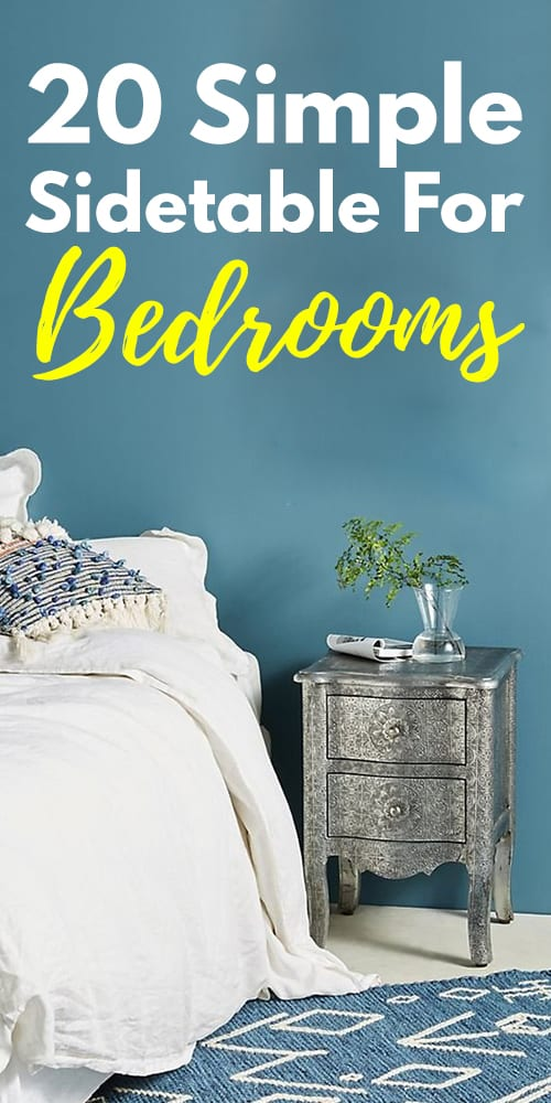 20 Simple And Classic Sidetable For Bedrooms!