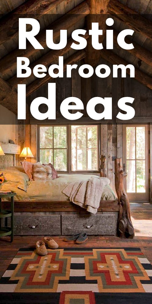 32 Ultimate Rustic Bedroom Ideas