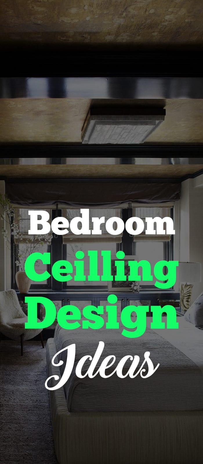 Bedrooms Ceiling Design Ideas.