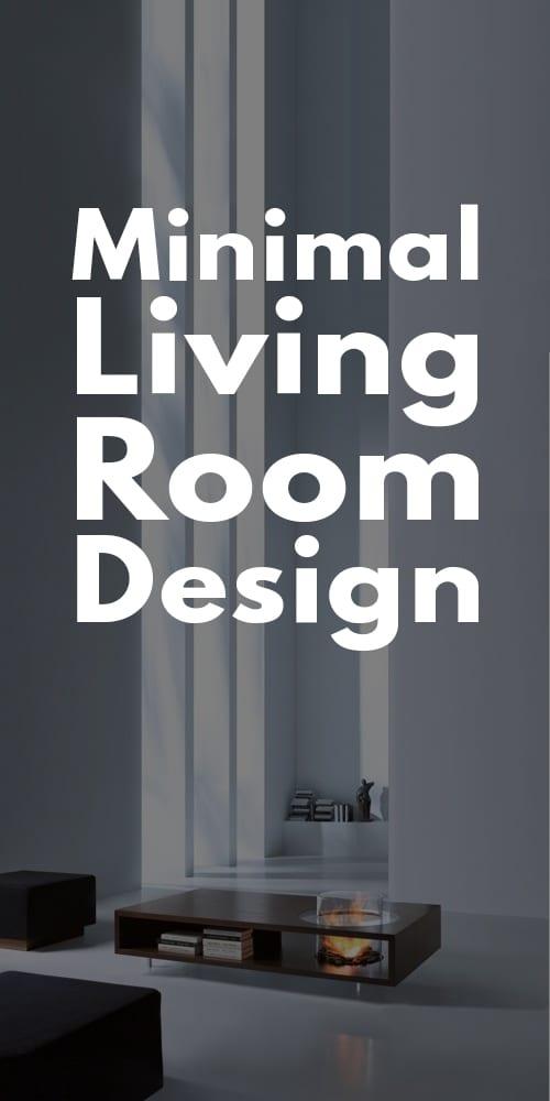 Minimal Living Room Designs