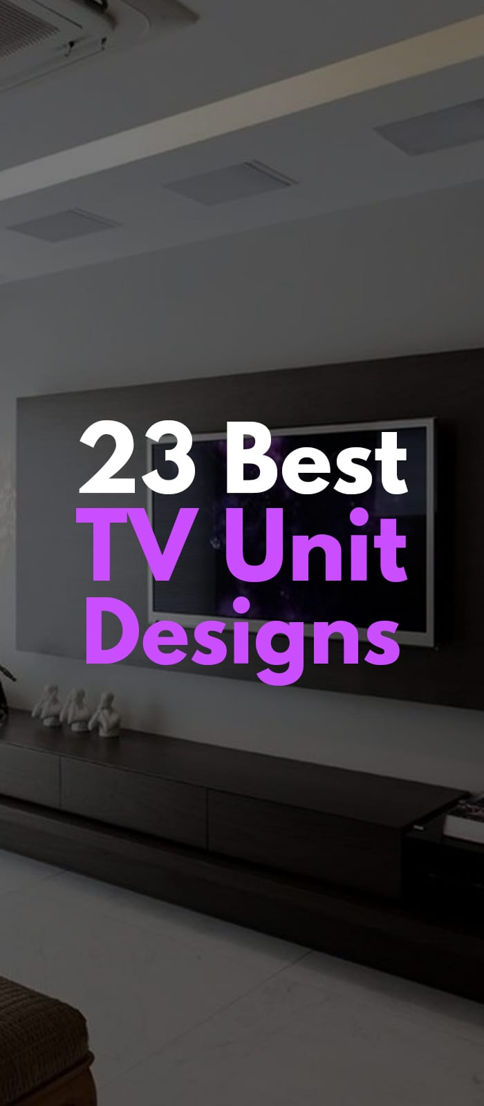 Simple TV units design ideas.