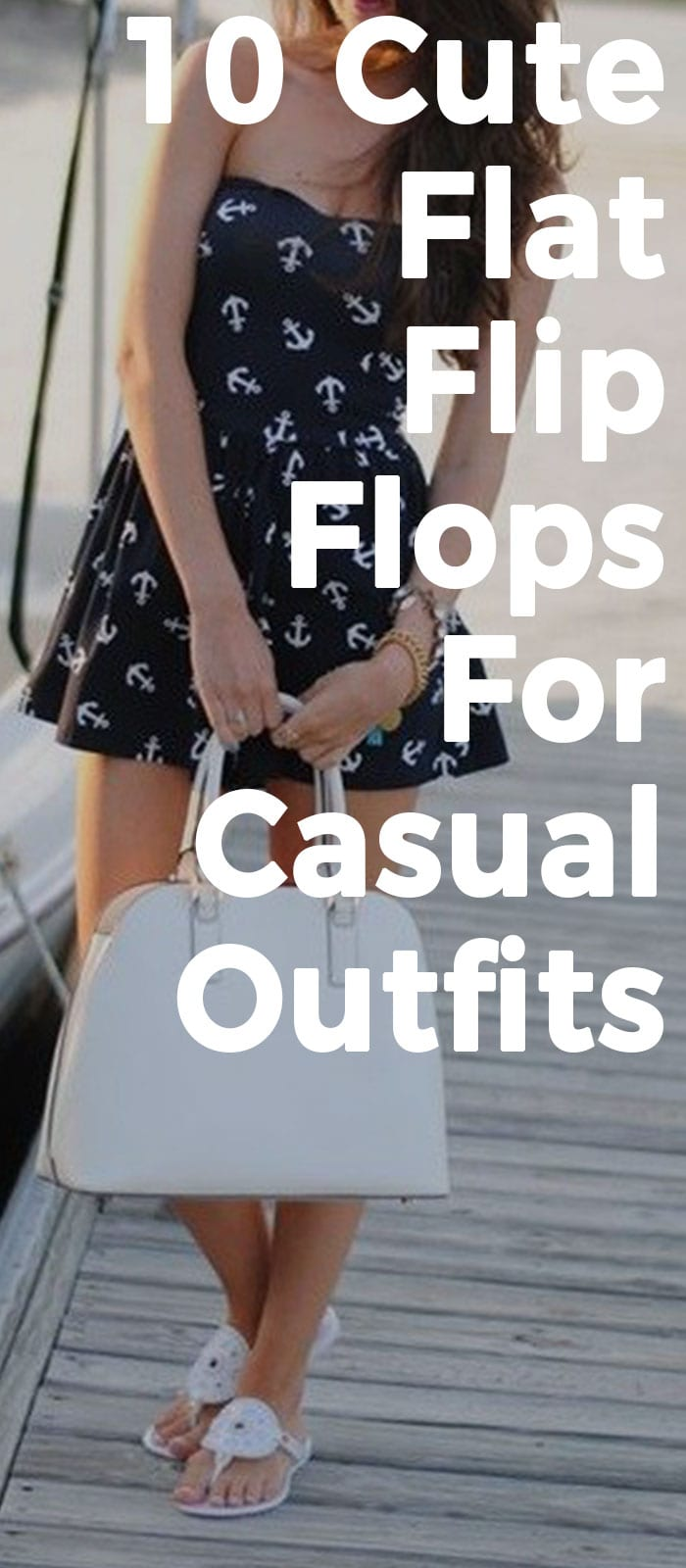 10 Cute And Comfortable Flat Flip Flops To Wear With Casual Outfits!