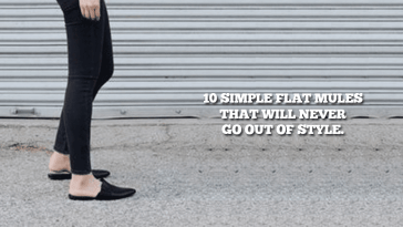 10 Simple Flat Mules That Will Never Go Out Of Style