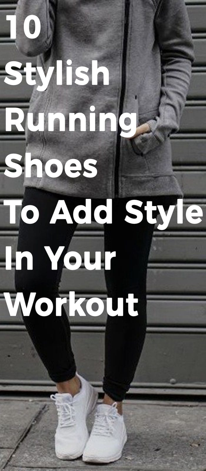 10 Stylish Running Shoes To Add Style In Your Workout