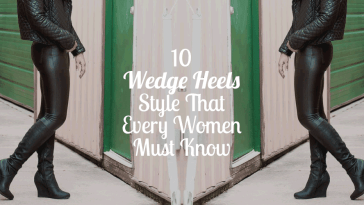 10 Wedge Heels Style That Every Women Must Know -fb