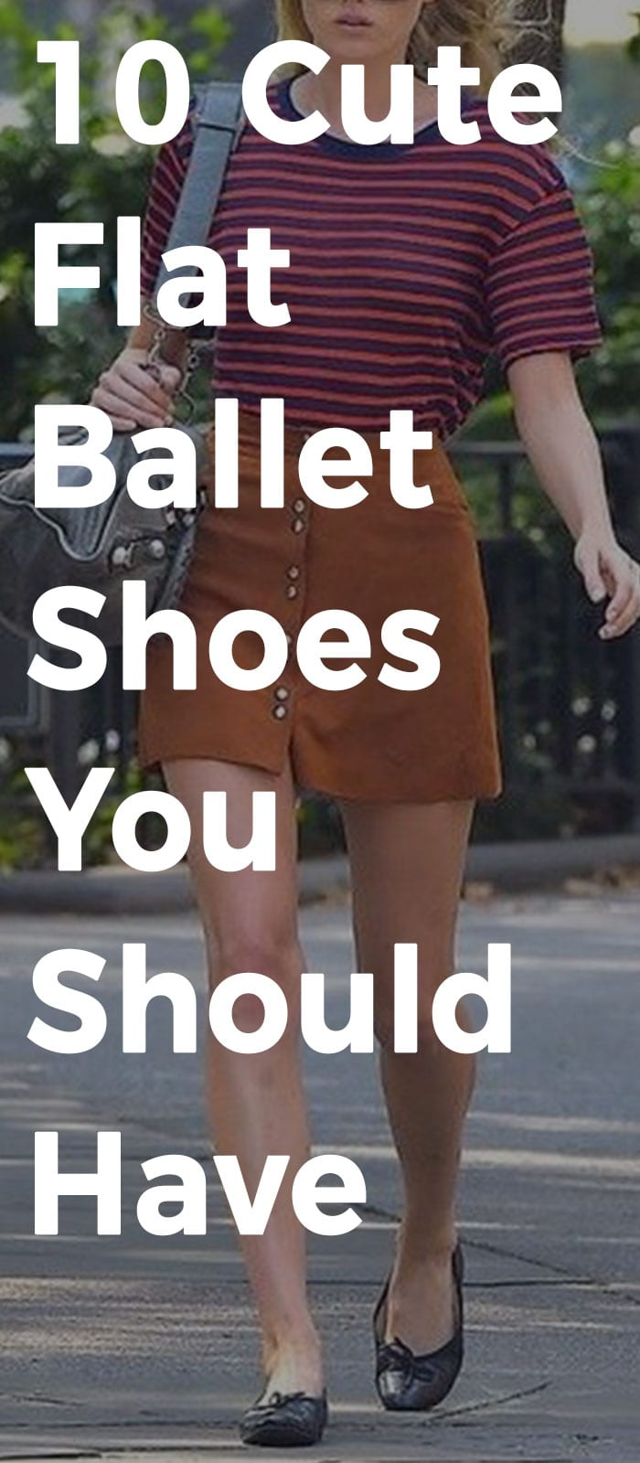 Cute And Comfortable Flat Ballet Shoes You Should Have