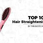 Top 10 Best Hair Straightening Brush for Women