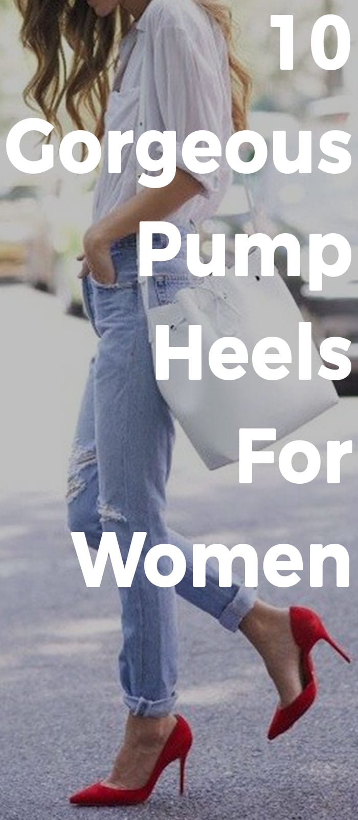10 Gorgeous Pump Heels For Women!