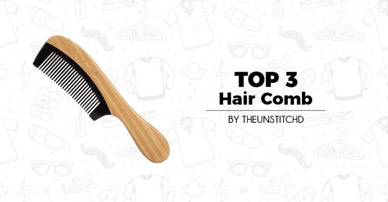 Top 3 Best Hair Comb for Women