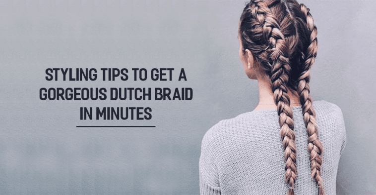c4f01e2db Stunning Dutch Braid Hairstyle – Steps, Videos, Guide, Tutorials, etc.
