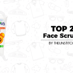 Top 2 Best Face Scrubs for Women