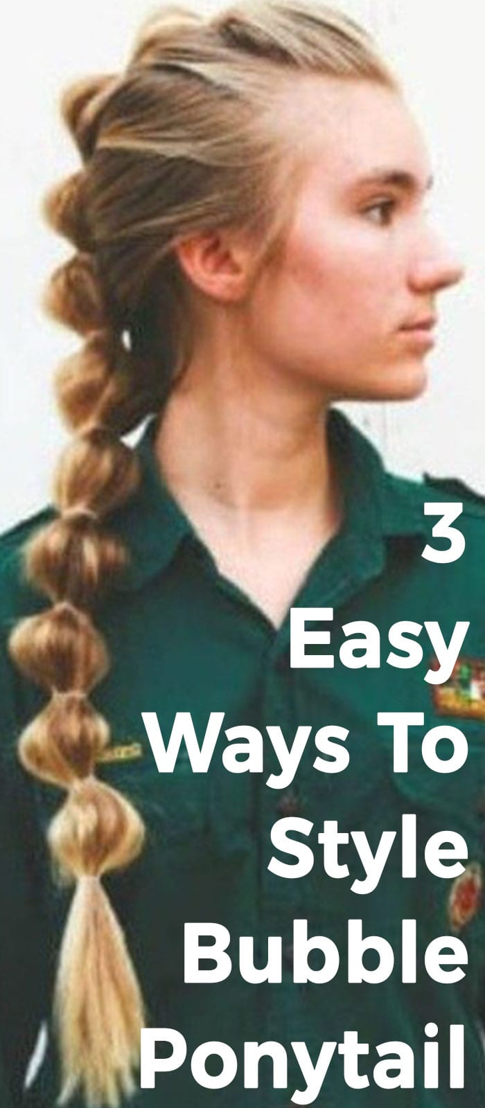 3 Easy Ways To Style Bubble Ponytail