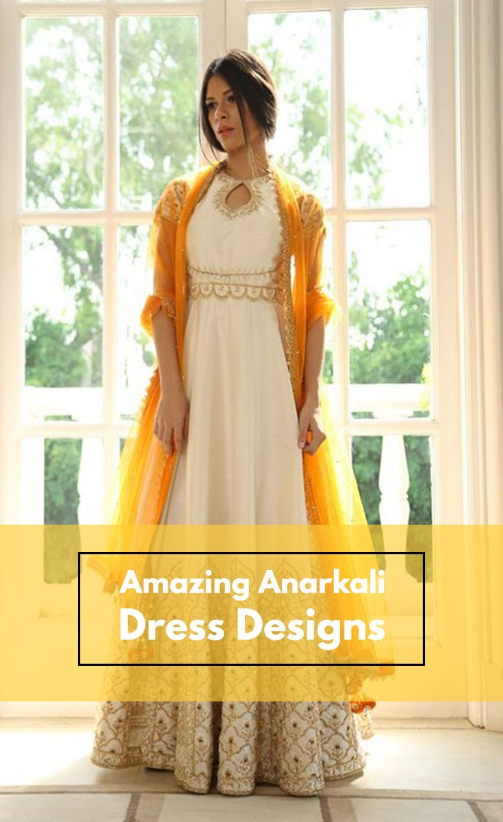 Amazing Anarkali Dress Designs