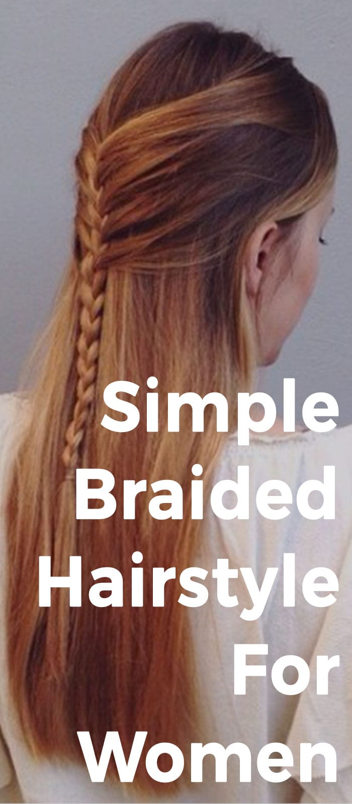 Simple Braided Hairstyle For Women