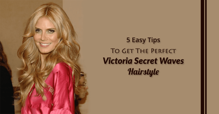 10 Steps To Create The Gorgeous Victoria Secret Waves This Summer! 52adf02b0