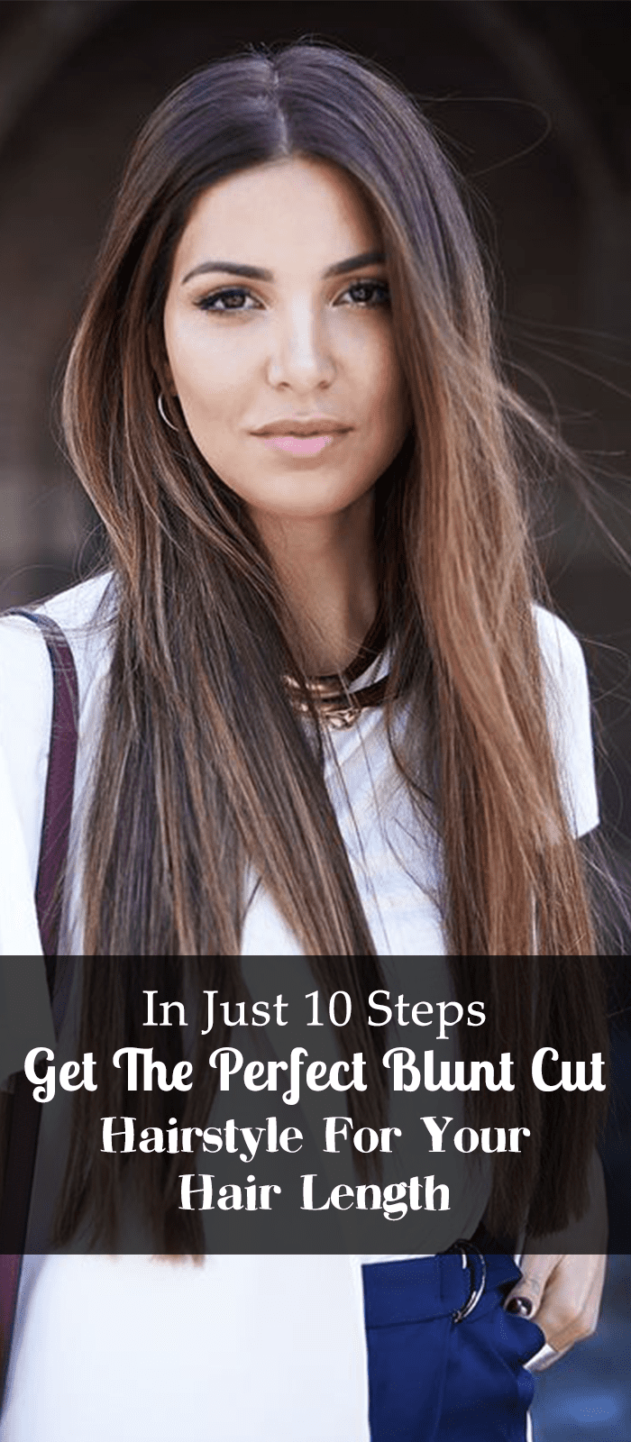 In Just 10 Steps Get The Perfect Blunt Cut Hairstyle For Your Hair Length